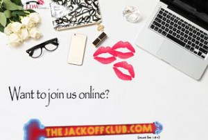 The Jack Off Club - Meeting All Your Online Masturbation Needs