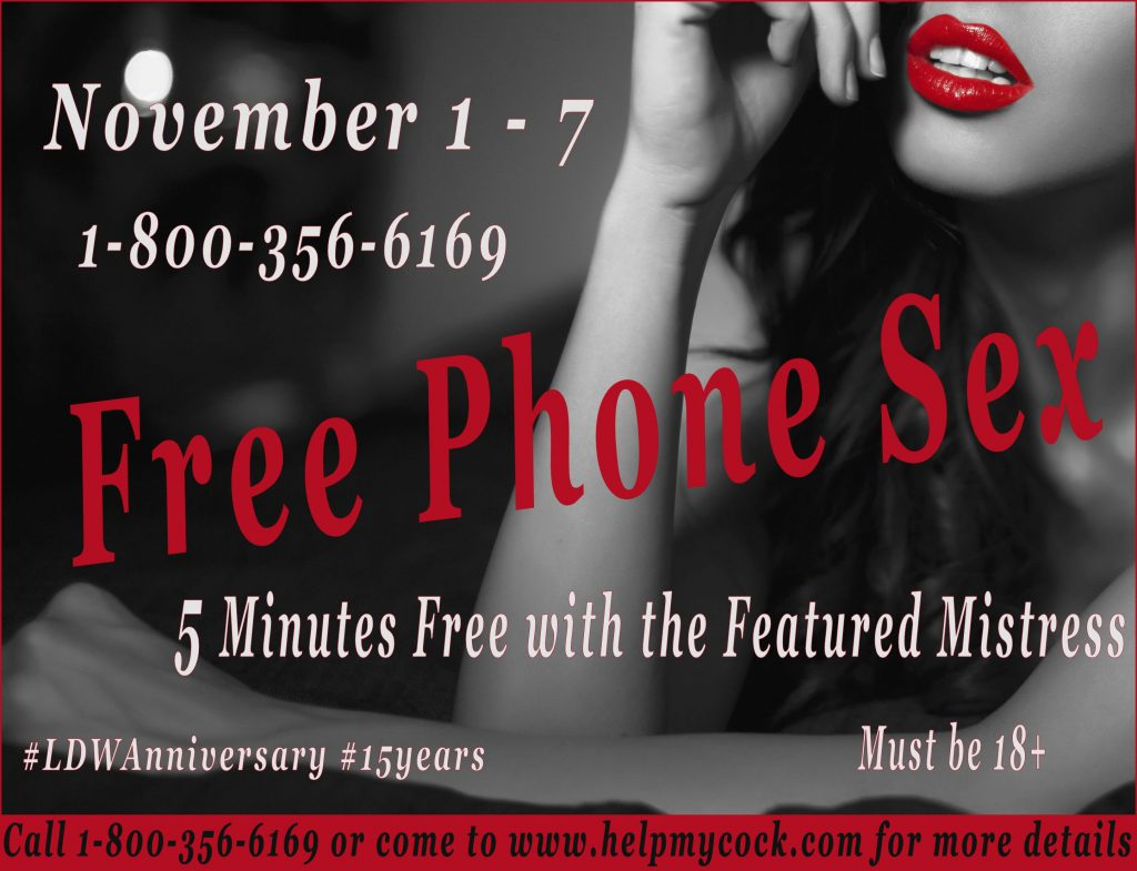 LDW's anniversary gift to you - FREE Phone Sex!